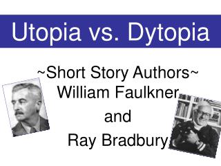 Utopia vs. Dytopia