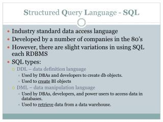 S tructured  Q uery  L anguage -  SQL