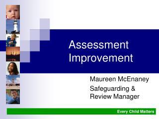 Assessment Improvement