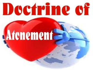 DOCTRINE OF ATONEMENT