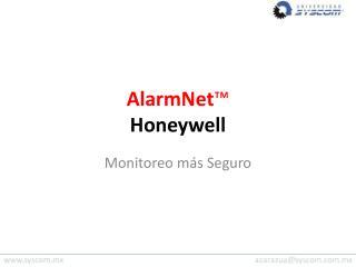 AlarmNet ™ Honeywell