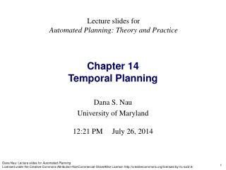 Dana S. Nau University of Maryland 12:21 PM July 26, 2014