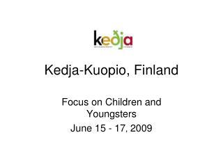 Kedja-Kuopio, Finland