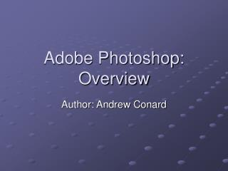 Adobe Photoshop: Overview