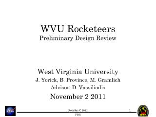 WVU Rocketeers Preliminary Design Review
