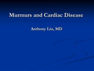 Murmurs and Cardiac Disease