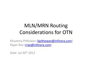MLN/MRN Routing Considerations for OTN