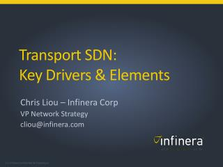 Transport  SDN:  Key Drivers & Elements