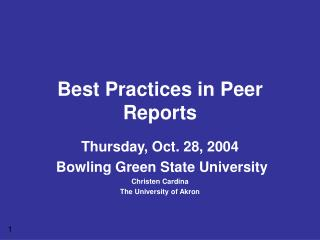 Best Practices in Peer Reports