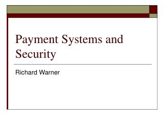 Payment Systems and Security