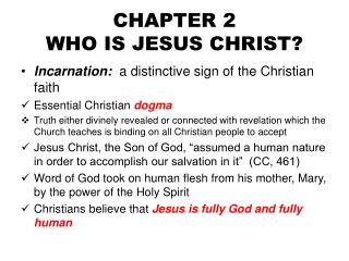 CHAPTER 2 WHO IS JESUS CHRIST?