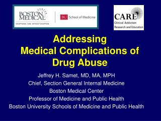 Addressing  Medical Complications of Drug Abuse