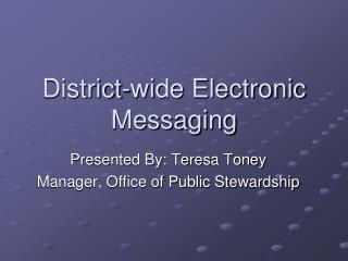 District-wide Electronic Messaging
