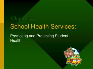 School Health Services: