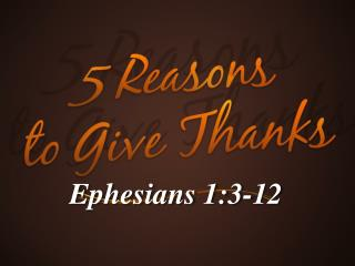 Ephesians 1:3-12