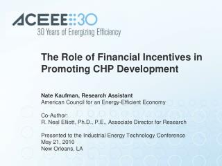 The Role of Financial Incentives in Promoting CHP Development