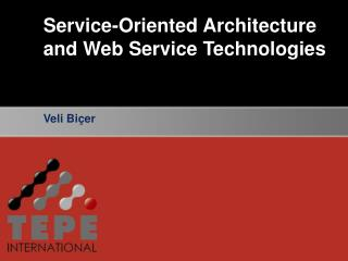 Service-Oriented Architecture and Web Service Technologies