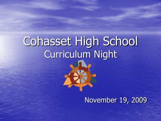Cohasset High School Curriculum Night