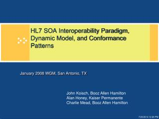HL7 SOA Interoperability Paradigm, Dynamic Model, and Conformance Patterns