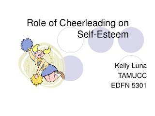 Role of Cheerleading on Self-Esteem