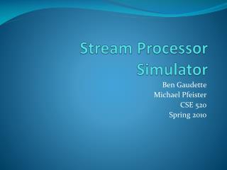 Stream Processor Simulator