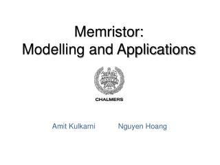 Memristor:  Modelling and Applications