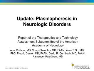 Update: Plasmapheresis in Neurologic Disorders