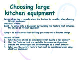 Choosing large kitchen equipment