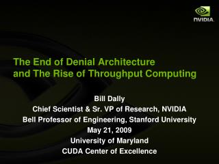 The End of Denial Architecture and The Rise of Throughput Computing