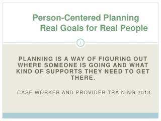 Person-Centered Planning Real Goals for Real People