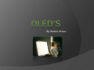 OLED'S