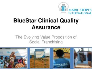 BlueStar  Clinical Quality Assurance