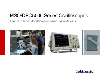MSO/DPO5000 Series Oscilloscopes