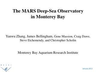 The MARS Deep-Sea Observatory in Monterey Bay