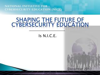 Shaping the Future of Cybersecurity Education