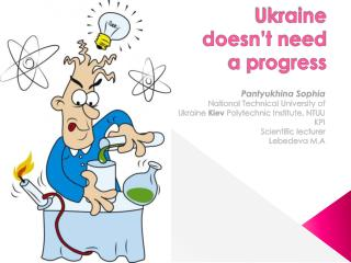 Ukraine doesn't need a progress
