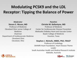 Modulating PCSK9 and the LDL Receptor: Tipping the Balance of Power