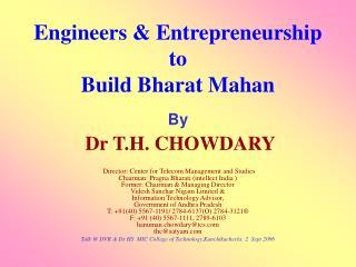 Engineers & Entrepreneurship  to Build Bharat Mahan