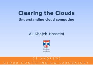 Clearing the Clouds Understanding cloud computing