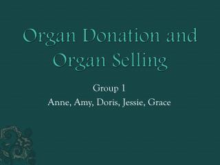 Organ Donation and Organ Selling