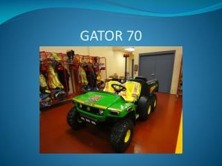 GATOR 70