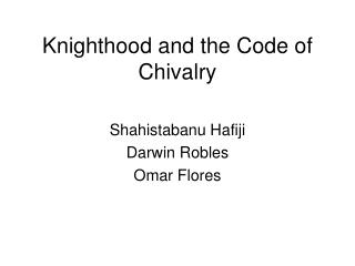 Knighthood and the Code of Chivalry