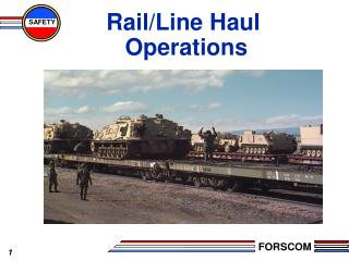 Rail/Line Haul  Operations
