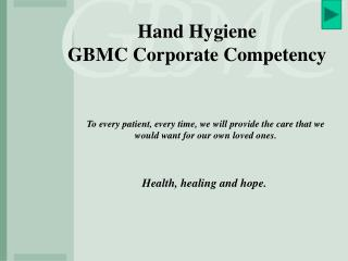 Hand Hygiene GBMC Corporate Competency