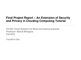 Final Project Report – An Extension of Security and Privacy in Clouding Computing Tutorial