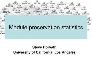 Module preservation statistics