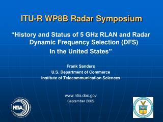 ITU-R WP8B Radar Symposium