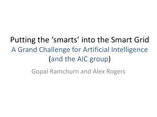 Gopal  Ramchurn and Alex Rogers