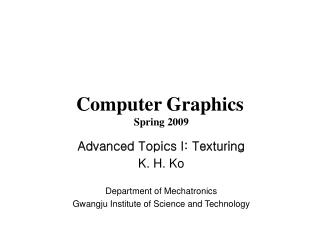 Computer Graphics  Spring 2009