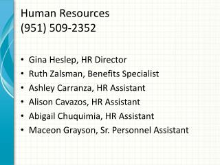 Human Resources (951) 509-2352